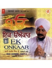 Ek Onkaar - Audio CDs By Bhai Harbans Singh Ji Jagadhri Wale