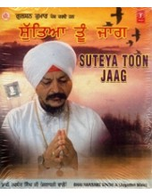 Suteya Toon Jaag - Audio CDs By Bhai Harbans Singh Ji Jagadhri Wale