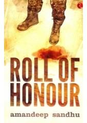 Roll Of Honour - Book By Amandeep Sandhu