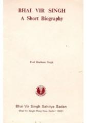 Bhai Vir Singh A Short Biography - Book By Bhai Vir Singh Ji