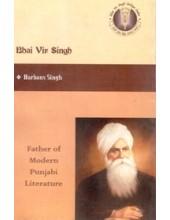 Bhai Vir Singh - Father of Modern Punjabi Literature Book By Harbans Singh