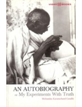 An Autobiography - My Experiments With Truth - Book By M.K. Gandhi