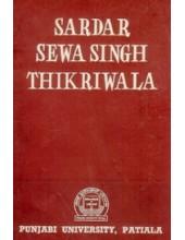 Sardar Sewa Singh Thikriwala - Book By Gurbachan Singh Talib