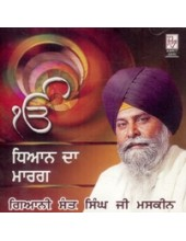 Dhyaan Da Maarag - Audio CDs by Giani Sant Singh Ji Maskeen