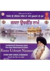 Rasna Uchrant Naaman - Audio CDs by Giani Sant Singh Ji Maskeen