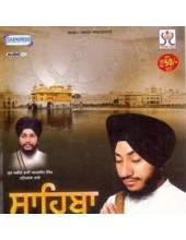 Sahiba - Audio CDs By Bhai Amarjit Singh Ji , Bhai Jaskaran Singh Ji
