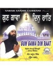 Gun Gawa Din Raat - Audio CDs By Bhai Anoop Singh Ji