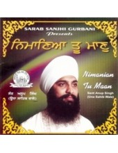 Nimania Tu Maan - Audio CDs By Bhai Anoop Singh Ji