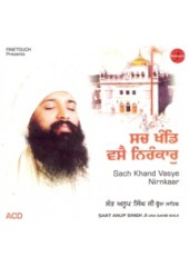 Sach Khand Vasai Nirankar - Audio CDs By Bhai Anoop Singh Ji