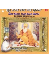 Guru Nanak Taari Saari Duniya - Audio CDs By Bhai Chamanjit Singh Ji Lal