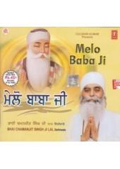 Melo Baba Ji - Audio CDs By Bhai Chamanjit Singh Ji Lal