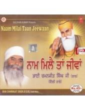 Naam Milai Ta Jeevan - Audio CDs By Bhai Chamanjit Singh Ji Lal