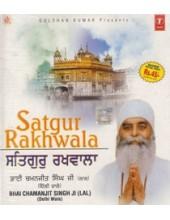 Satgur Rakhwala - Audio CDs By Bhai Chamanjit Singh Ji Lal
