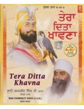 Tera Ditta Khavana - Audio CDs By Bhai Chamanjit Singh Ji Lal