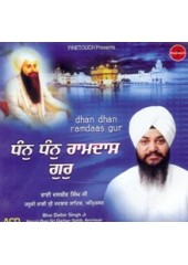 Dhan Dhan Ramdas Guru - Audio CDs By Bhai Dalbir Singh Ji