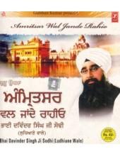 Amritsar Val Jande Rahio - Audio CDs By Bhai Davinder Singh Ji Sodhi