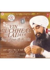 Vin Puchheaa Hi Lai Jaya - Audio CDs By Bhai Davinder Singh Ji Sodhi