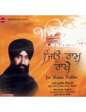 Jio Raam Raakhai - Audio Cds By Bhai Gurdev Singh Ji
