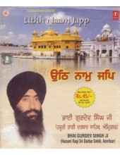 Uthh Naam Japp - Audio Cds By Bhai Gurdev Singh Ji