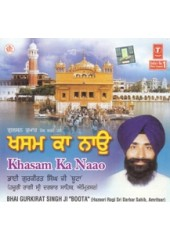 Khasam Ka Nao - Audio CDs By Bhai Gurkirat Singh Ji