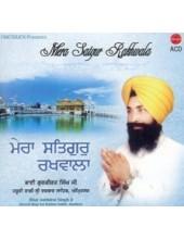 Mera Satguru Rakhwala - Audio CDs By Bhai Gurkirat Singh Ji