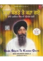 Baba Bolte Te Kaha Gaye - Audio CD By Harjinder Singh Ji Srinagr Wale