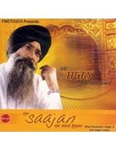 Oye Saajan Oye Meet Pyare - Audio CD By Harjinder Singh Ji Srinagar Wale