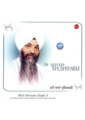 Hale Yara Khushkhabri - Audio CDs By Bhai Harnam Singh Ji