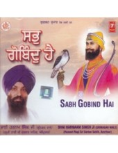 Sabh Gobind Hai - Audio CDs By Bhai Harnam Singh Ji