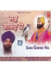 Sabh Gobind Hai - Audio CDs By Bhai Harnam Singh Ji