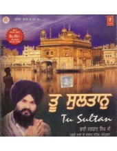 Too Sultaan - Audio CDs By Bhai Jagtar Singh Ji
