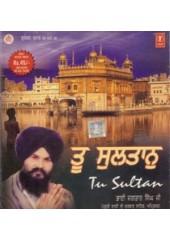 Too Sultaan - Audio CDs By Bhai Jagtar Singh Ji