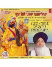 Gur Chele Parcha Parchaiya - Audio CDs By Bhai Jasbir Singh Ji Khalsa