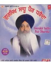 Gursikh Sadhu Pair Dharanda - Audio CDs By Bhai Jasbir Singh Ji Khalsa