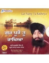 Gur Purai Tu Rakhia - Audio CDs By Bhai Kamaljit Singh Ji
