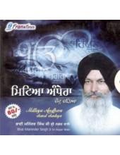 Mitia Andhera - Audio CDs By Bhai Maninder Singh Ji Sri Nagar wale