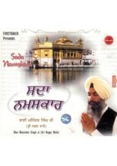 Sada Namaskar - Audio CDs By Bhai Maninder Singh Ji Sri Nagar wale