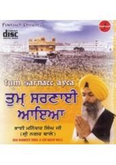 Tum Sarnai Aaya - Audio CDs By Bhai Maninder Singh Ji Sri Nagar wale