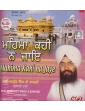 Mahima Kahi Na Jaaye - MP3 CDs By Bhai Manpreet Singh Ji Kanpuri