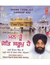 Man tu Jot Saroop Hai - Audio CDs By Bhai Onkar Singh Ji