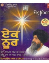 Ek Noor - Audio CDs By Padamshri Bhai Nirmal Singh Ji
