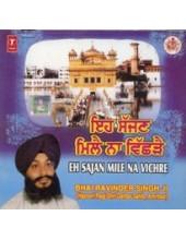 Eh Sajjan Milai Na Vichhrai - Audio CDs By Bhai Ravinder Singh Ji