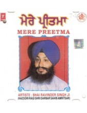 Mere Pritma - Audio CDs By Bhai Ravinder Singh Ji