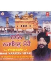 Naal Narayan Merai - Audio CDs By Bhai Ravinder Singh Ji