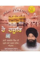 Hai Hajoor - Audio CDs By Bhai Sarbjit Singh Ji