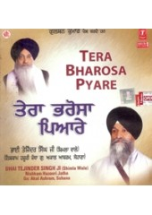 Tera Bharosa Pyare - Audio CDs By Bhai Tejinder Singh Ji