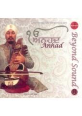 Anhad - Beyond Sound - Audio CDs By Professor Surinder Singh