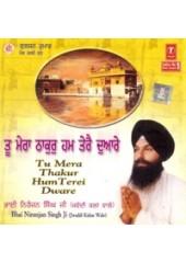 Tu Mera Thakur Hum Terai Duarai - Audio CDs By Sant Niranjan Singh Ji