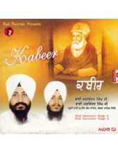 Kabir - Audio CDs By Bhai Satvinder Singh Ji , Bhai Harvinder Singh Ji