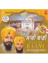 Saachi Baani - Audio CDs By Bhai Satvinder Singh Ji , Bhai Harvinder Singh Ji